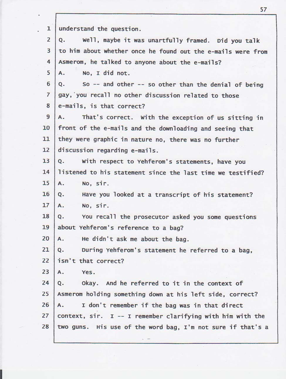 Sergeant Cruz's testimony April 11, 2008.